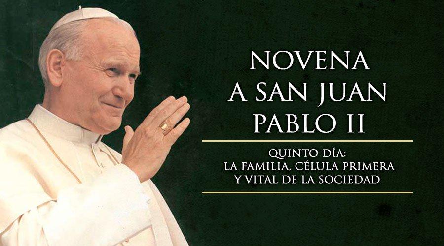 Novena a San Juan Pablo II,Quinto Día
